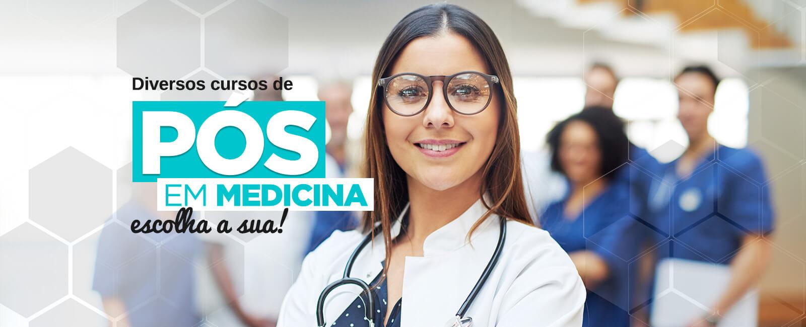 Diversos cursos de Pós em Medicina, escolha a sua!